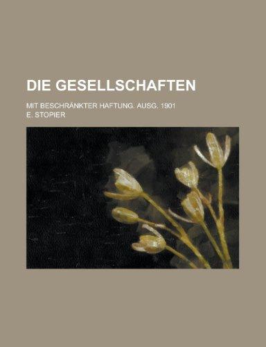 9781153571838: Die Gesellschaften; Mit Beschrankter Haftung. Ausg. 1901