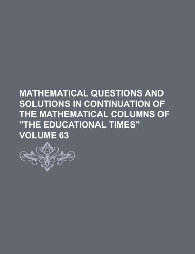 9781153578875: Mathematical questions and solutions in continuation of the mathematical columns of