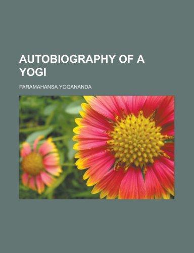 9781153589826: Autobiography of a Yogi