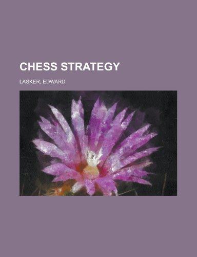 9781153595247 Chess Strategy Abebooks Edward Lasker 1153595249