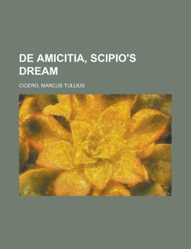 9781153599177: de Amicitia, Scipio's Dream