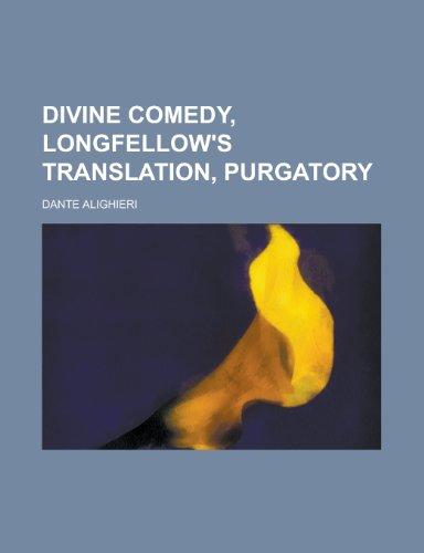 9781153602099: Divine Comedy, Longfellow's Translation, Purgatory