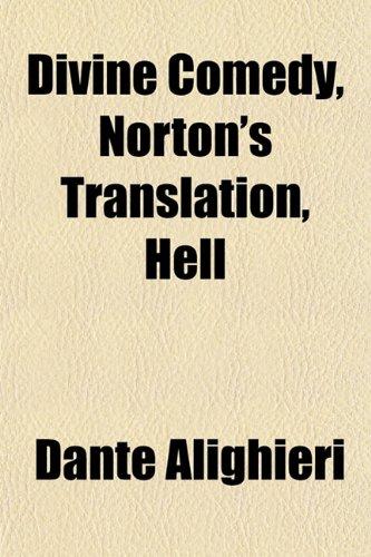 9781153602129: Divine Comedy, Norton's Translation, Hell