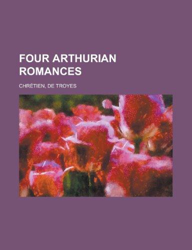 9781153622769: Four Arthurian Romances