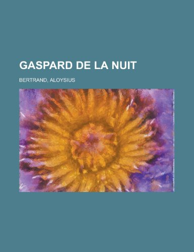 9781153623988: Gaspard de La Nuit (French Edition)
