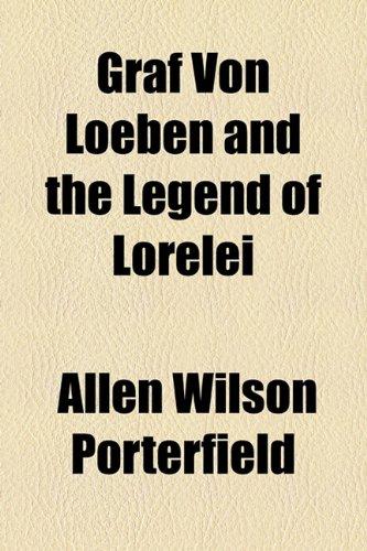 9781153625050: Graf Von Loeben and the Legend of Lorelei