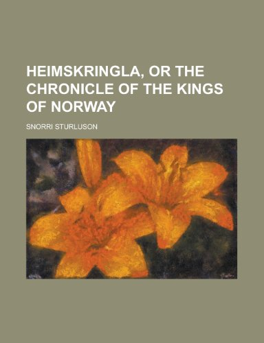 9781153626446: Heimskringla, or the Chronicle of the Kings of Norway