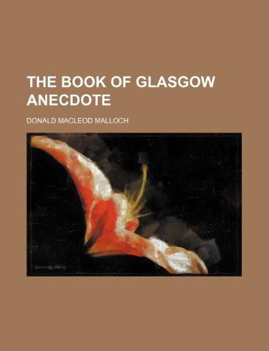 9781153629645: The book of Glasgow anecdote