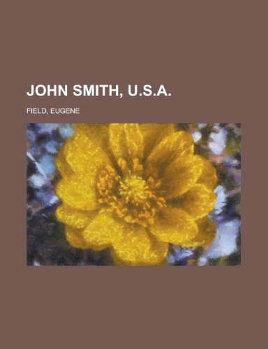 John Smith, U.S.A. (1153633078) by Eugene Field