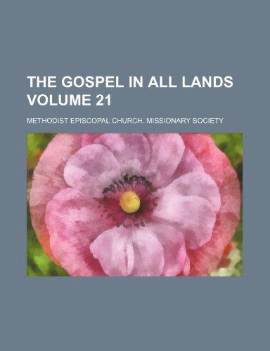9781153633659: The Gospel in all lands Volume 21