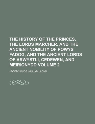 The history of the princes, the lords: Jacob Youde William