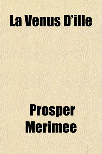 9781153636490: La Venus D'Ille (French Edition)