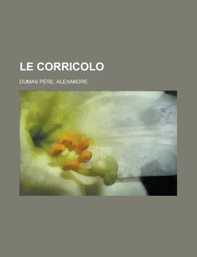 9781153636797: Le Corricolo (French Edition)