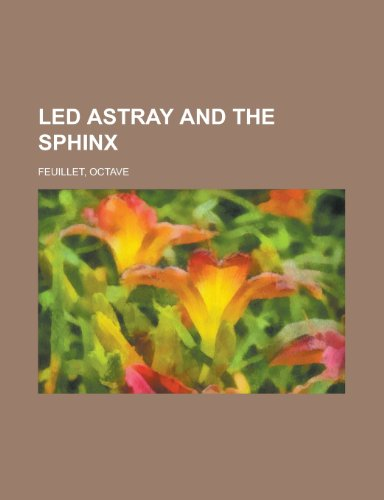 9781153636995: Led Astray and the Sphinx