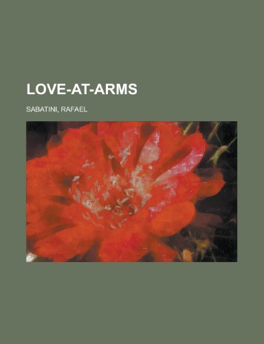 9781153638418: Love-At-Arms