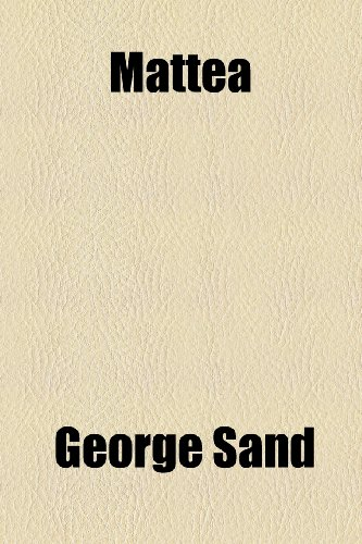 Mattea (Paperback): George Sand