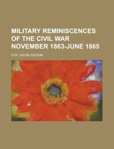 9781153641845: Military Reminiscences of the Civil War, Volume 2 November 1863-June 1865