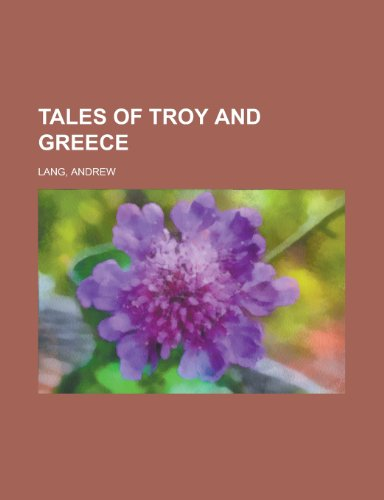 9781153650083: Tales of Troy and Greece