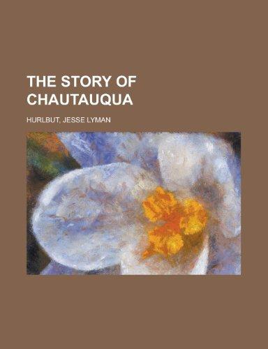 The Story of Chautauqua (1153652838) by Hurlbut, Jesse Lyman