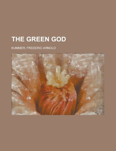 The Green God (1153654652) by Kummer, Frederic Arnold