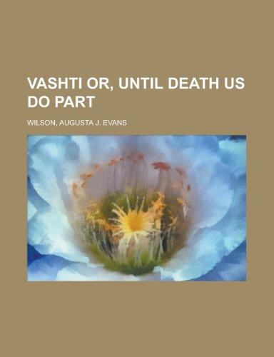 9781153660792: Vashti Or, Until Death Us Do Part