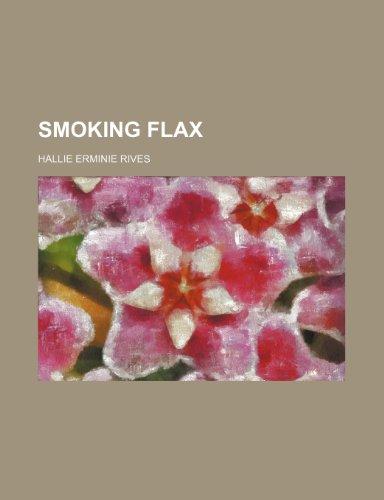 9781153670708: Smoking flax
