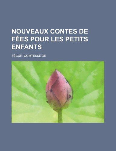 9781153674010: Nouveaux Contes de Fees Pour Les Petits Enfants