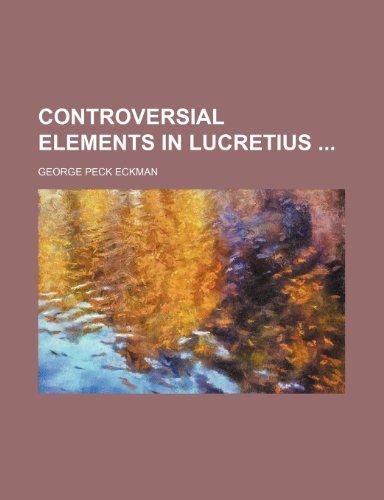 9781153683319: Controversial Elements in Lucretius