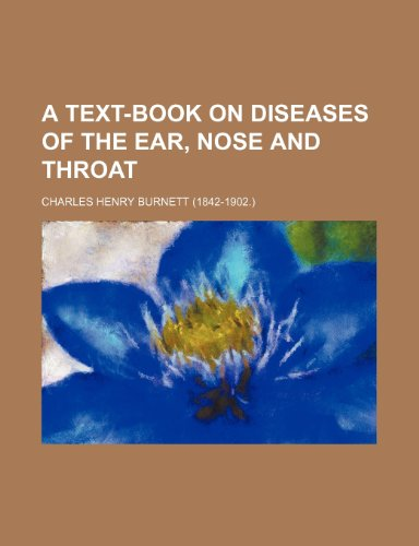 9781153685276: A Text-book on diseases of the ear, nose and throat