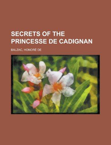 9781153686525: Secrets of the Princesse De Cadignan