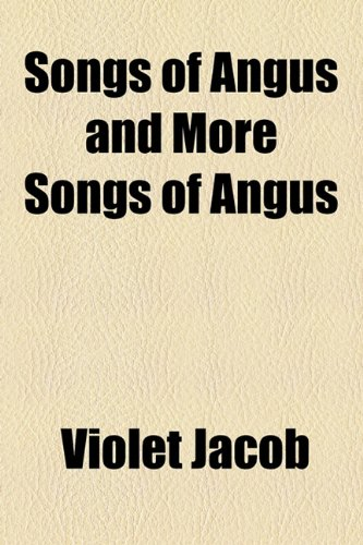 9781153688161: Songs of Angus and More Songs of Angus