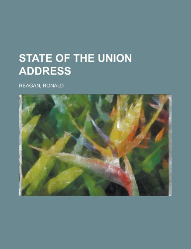9781153688987: State of the Union Address