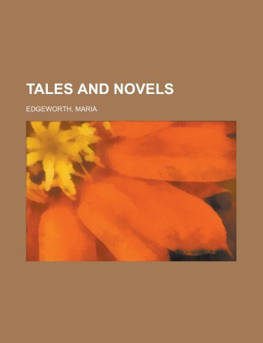 Tales and Novels - Volume 04 (1153690268) by Edgeworth, Maria