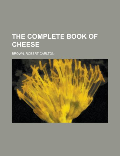 9781153698191: The Complete Book of Cheese