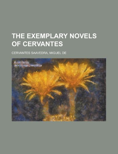 9781153702003: The Exemplary Novels of Cervantes