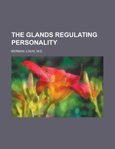 9781153703949: The Glands Regulating Personality