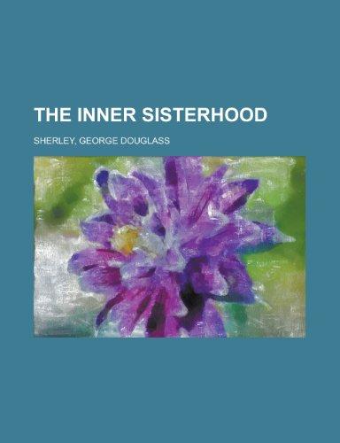 9781153707039: The Inner Sisterhood