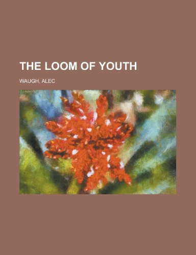 9781153710169: The Loom of Youth