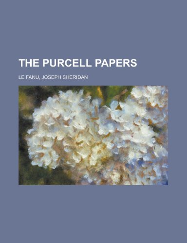 The Purcell Papers Volume 1 (115371812X) by Joseph Sheridan Le Fanu