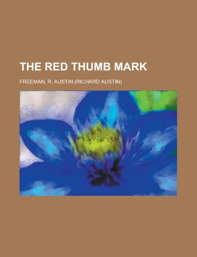 The Red Thumb Mark (1153718766) by Freeman, R. Austin