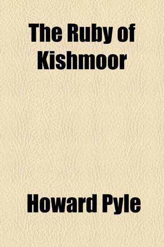 The Ruby of Kishmoor (1153719770) by Howard Pyle