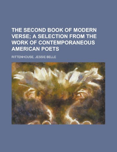 9781153720243: The Second Book of Modern Verse; A Selection from the Work of Contemporaneous American Poets