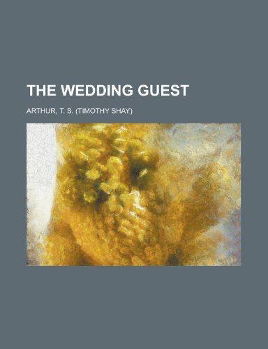 9781153725576: The Wedding Guest