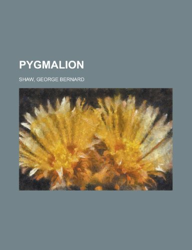 Pygmalion (9781153735124) by George Bernard Shaw