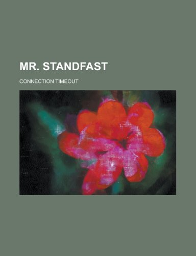 9781153737777: Mr. Standfast