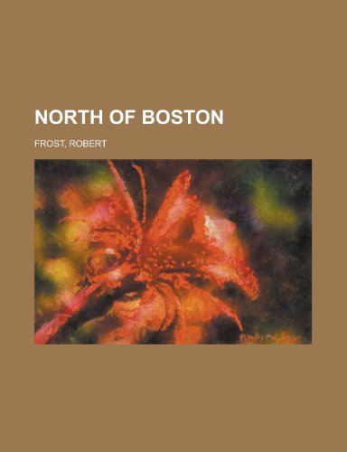 North of Boston (115374130X) by Robert Frost