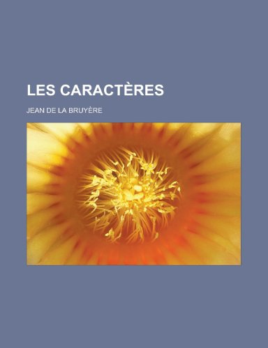9781153743457: Les Caracteres (French Edition)