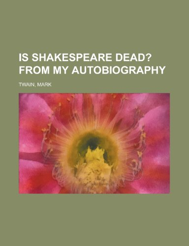 9781153748544: Is Shakespeare Dead?; From My Autobiography