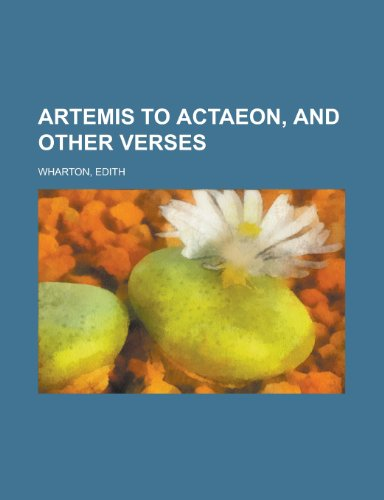9781153749060: Artemis to Actaeon, and Other Verses