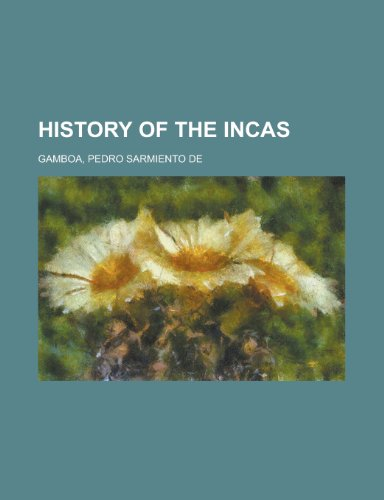 9781153752350: History of the Incas